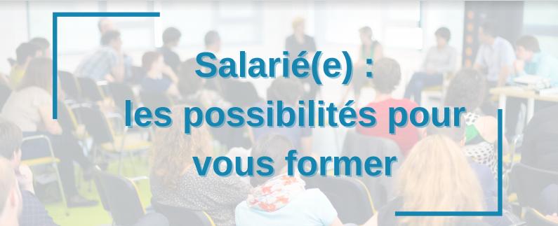 Les possibilites pour salarie